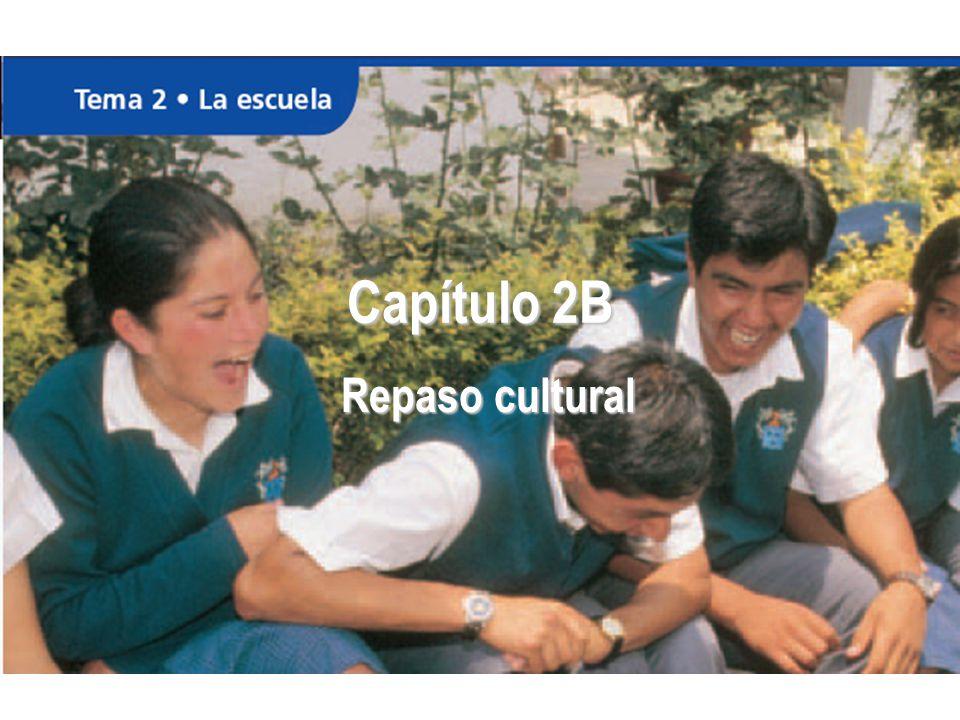 Capítulo 2B Repaso cultural