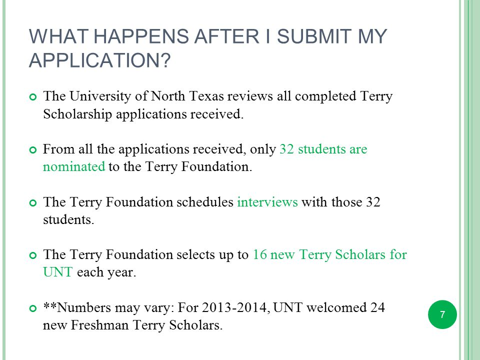 7 WHAT HAPPENS AFTER I SUBMIT MY APPLICATION.