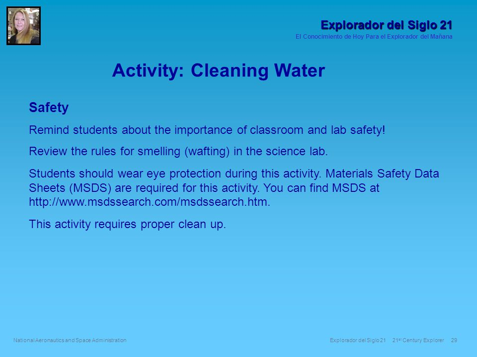 Safety Remind students about the importance of classroom and lab safety.