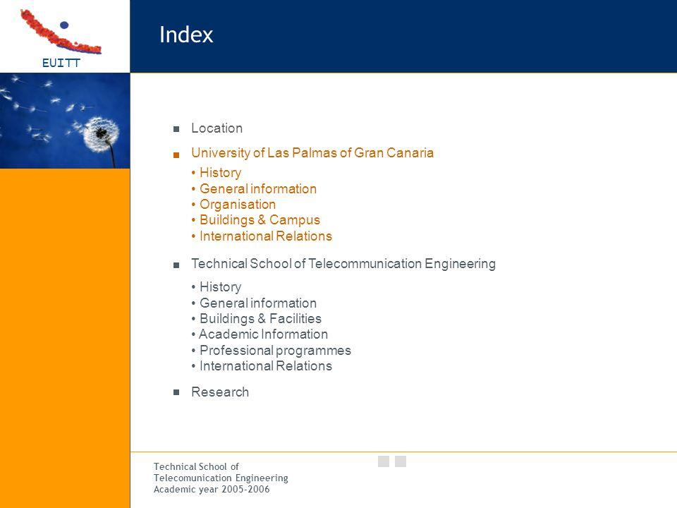 EUITT Technical School of Telecomunication Engineering Academic year 2005-2006 EUITT – Buildings & Facilities