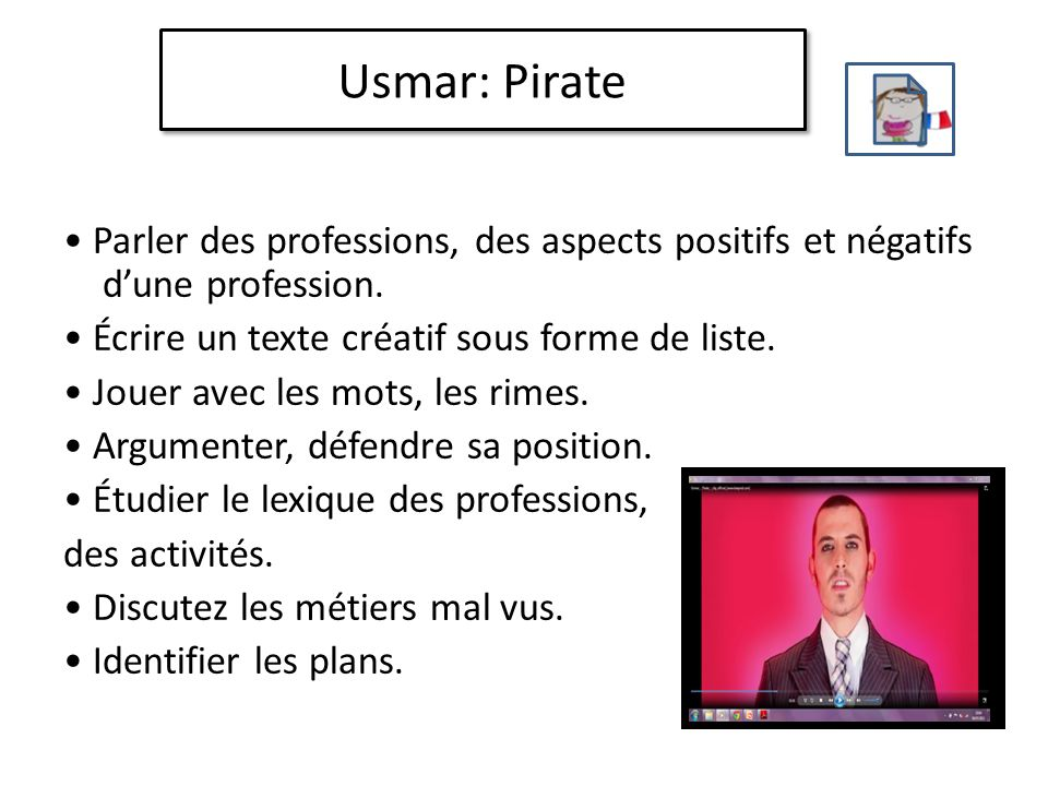 Usmar: Pirate Parler des professions, des aspects positifs et négatifs d'une profession.