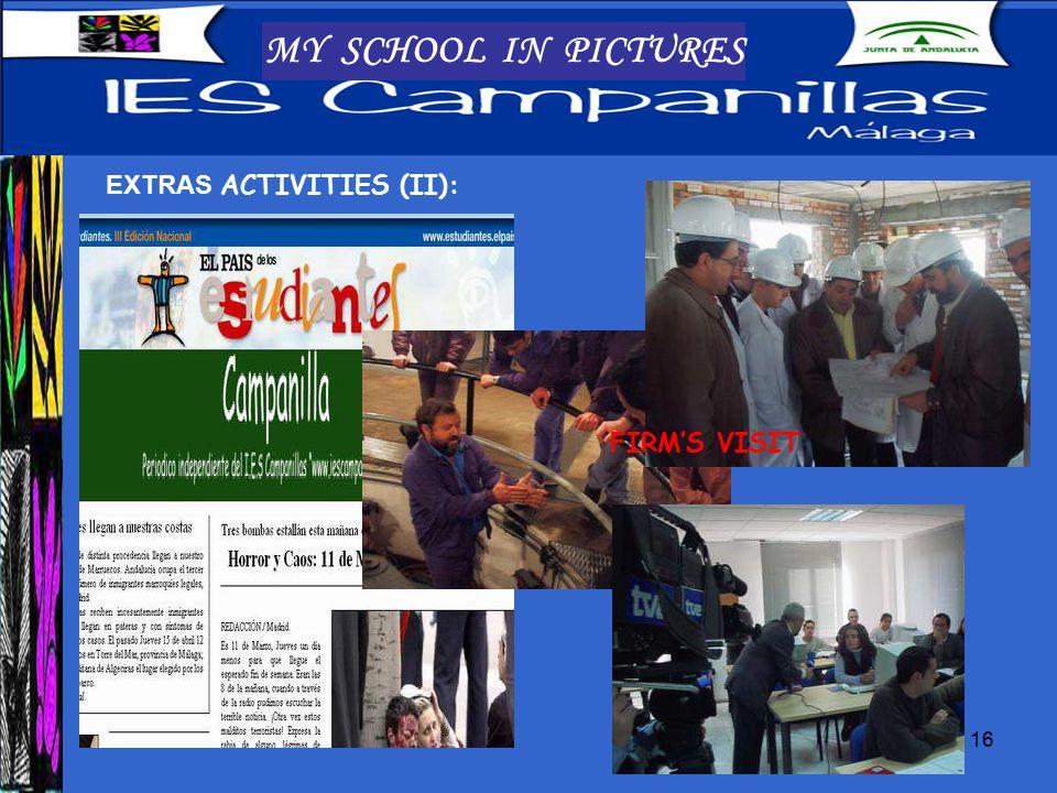 17 MY SCHOOL IN PICTURES EXTRAS ACTIVITIES (III): music, sport, graphiti…