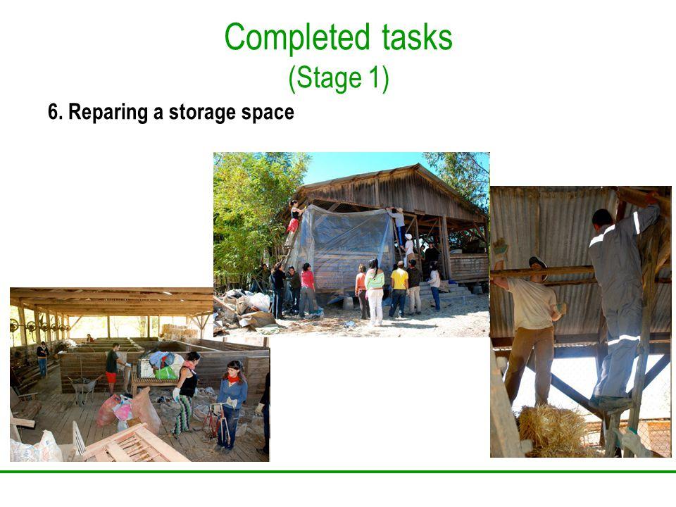 Completed tasks (Stage 1) 6. Reparing a storage space