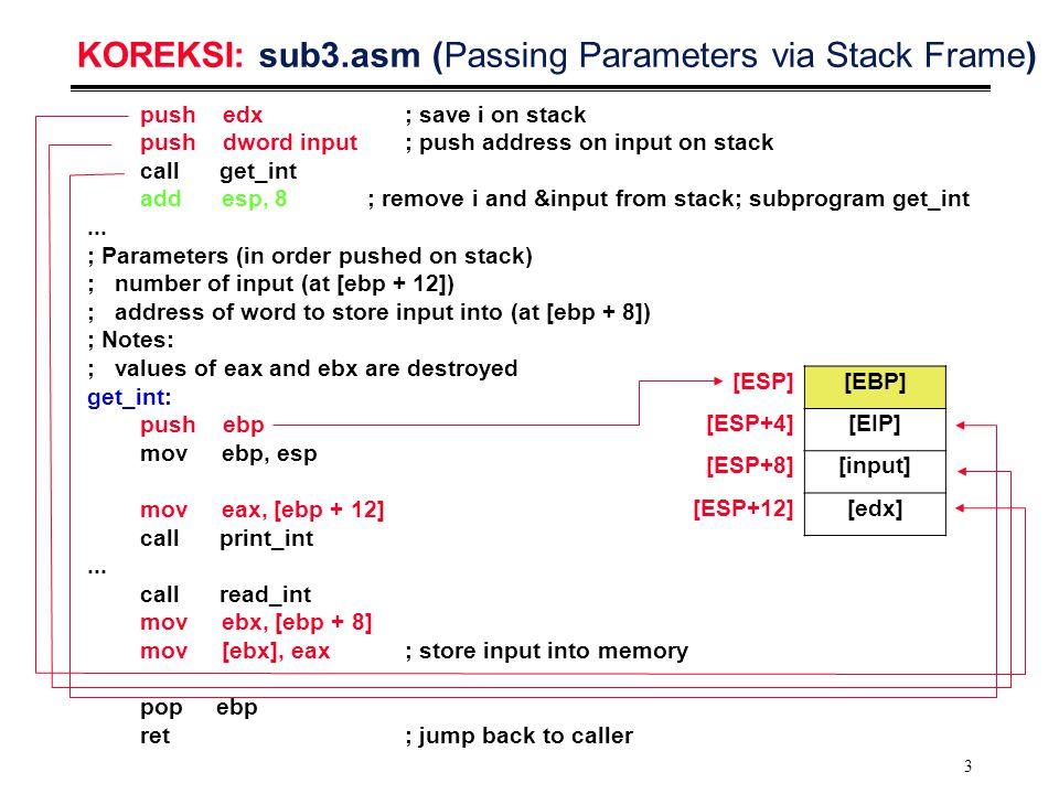 24 Passing Values via Stack Frames (2/2) _main: L4:cmp [ebp-44],2; cmp(i, 2) jle L7; i < 2 jmp L5 L7: mov eax,[ebp-40]; scale push eax...