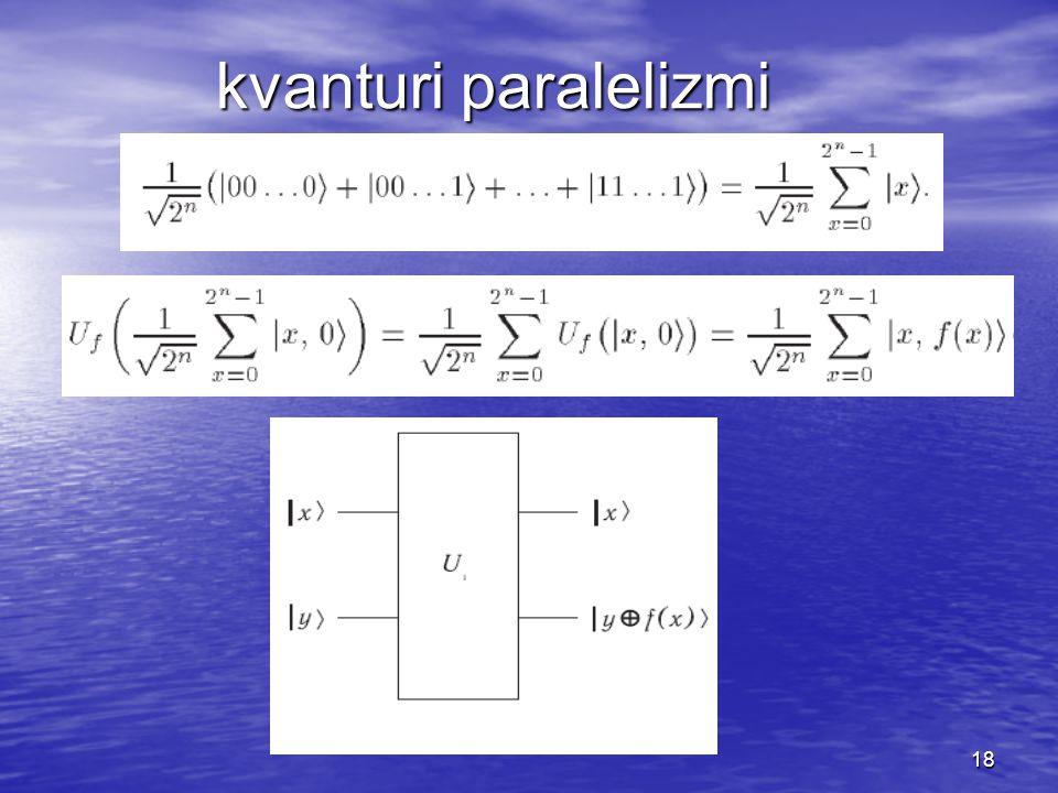 18 kvanturi paralelizmi
