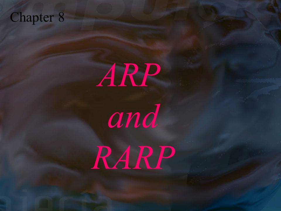 Chapter 8 ARP and RARP