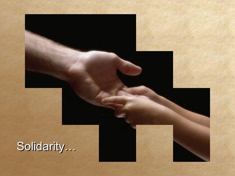 Solidarity… Solidarity…