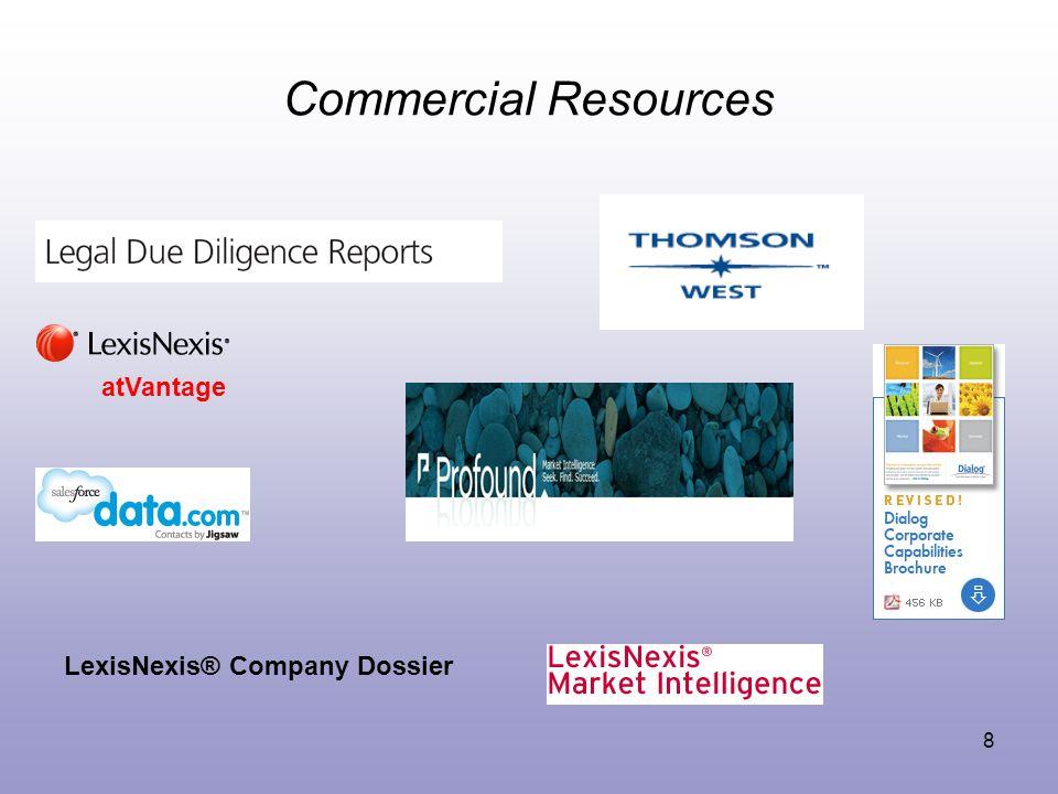 8 Commercial Resources LexisNexis® Company Dossier atVantage