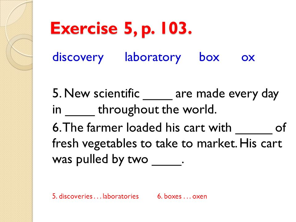Exercise 5, p.103. discovery laboratory box ox 5.