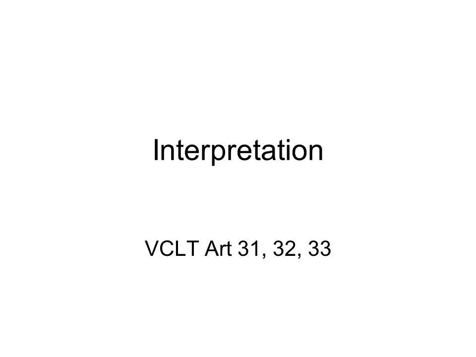 Interpretation VCLT Art 31, 32, 33