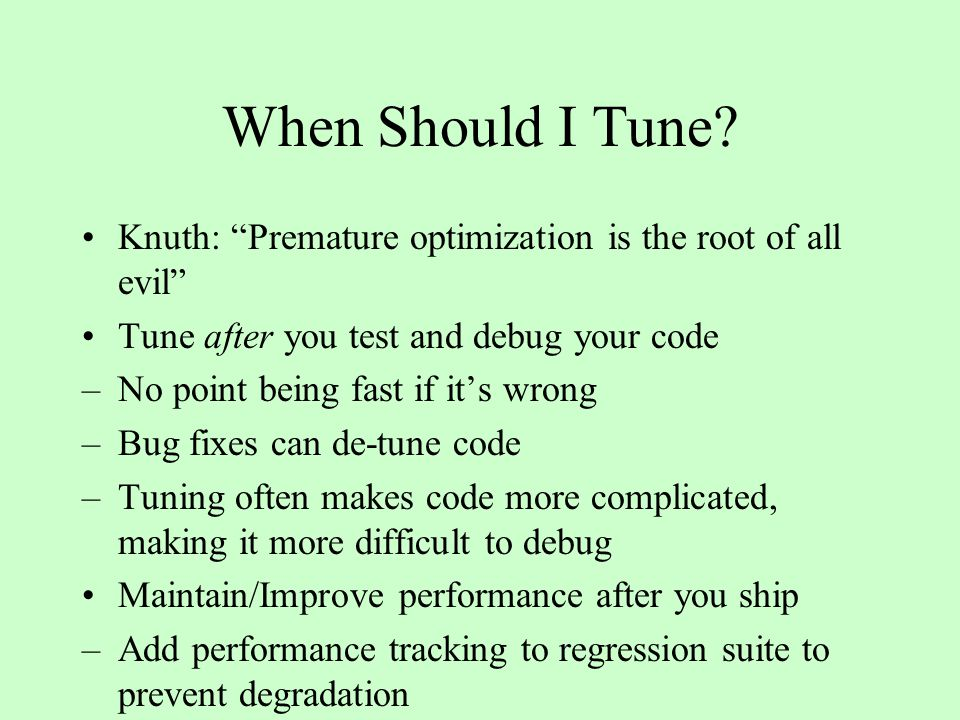 When Should I Tune.