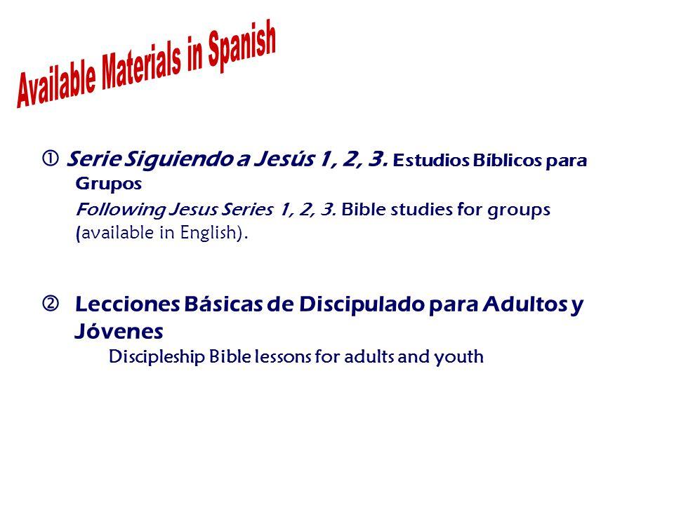  Serie Siguiendo a Jesús 1, 2, 3. Estudios Bíblicos para Grupos Following Jesus Series 1, 2, 3.