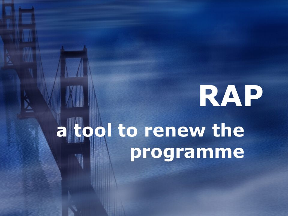 a tool to renew the programme RAP