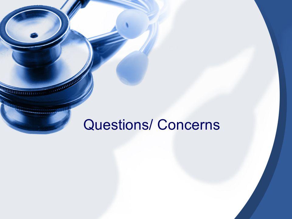 Questions/ Concerns