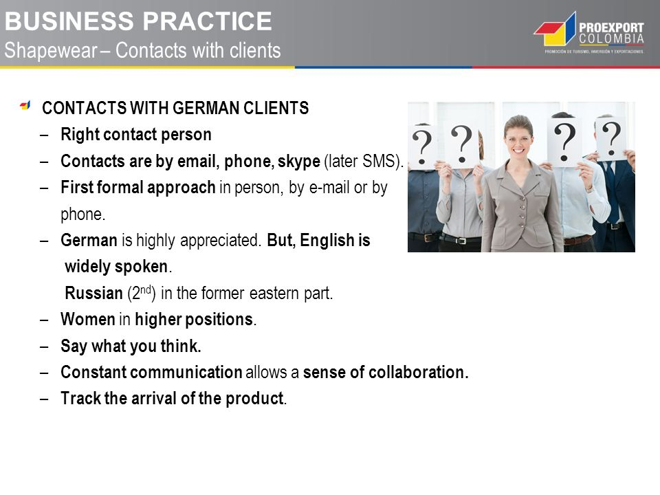 CONTACTS WITH GERMAN CLIENTS – Right contact person – Contacts are by email, phone, skype (later SMS).