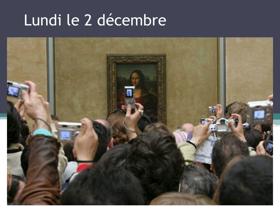 Lundi le 2 décembre