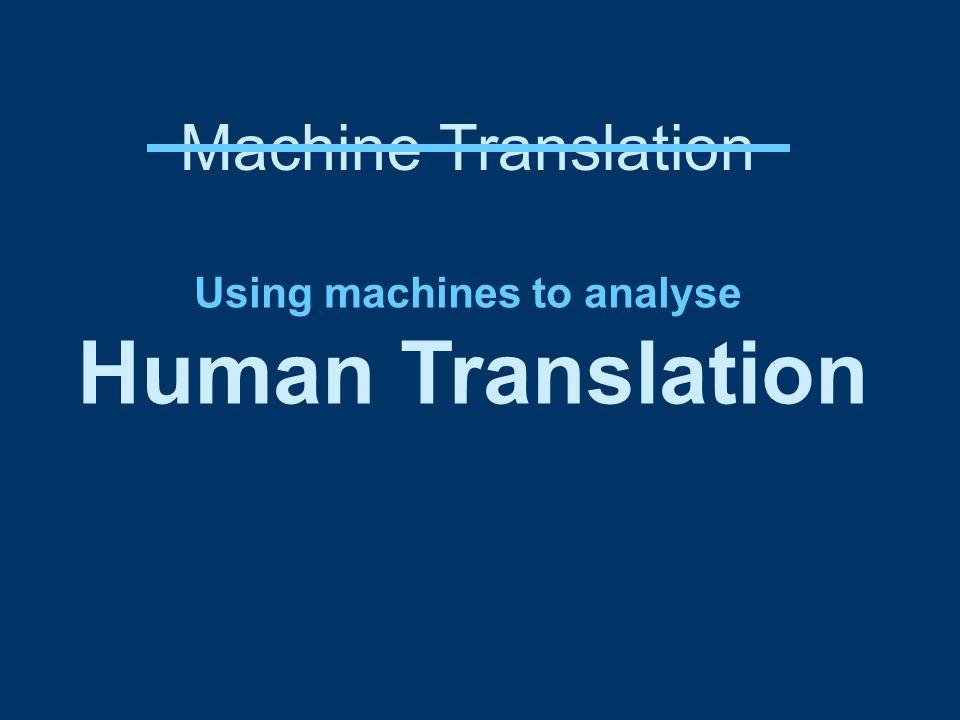 ST TT + 5% Matched t-test: 95% probability TT longer than ST Source texts Translations