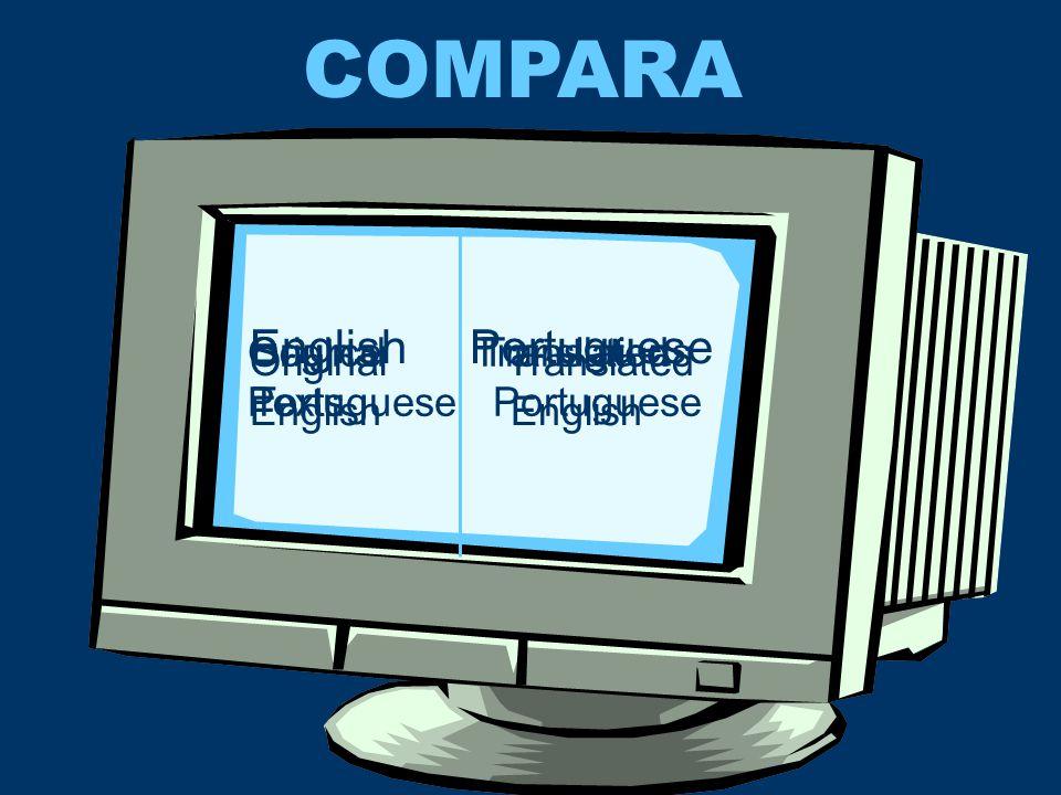 COMPARA 8.0 varieties Portugal Brazil Angola Mozambique UK US South Africa PORTUGUESE ENGLISH Unbalanced distribution!