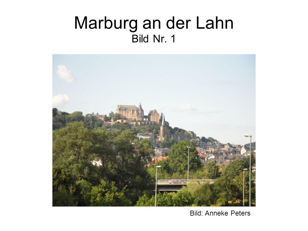 Marburg an der Lahn Bild Nr. 1 Bild: Anneke Peters