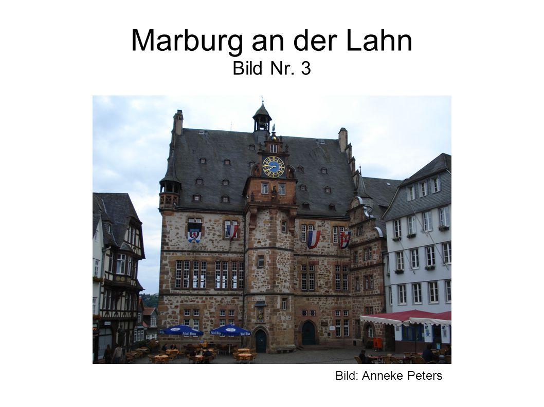 Marburg an der Lahn Bild Nr. 3 Bild: Anneke Peters