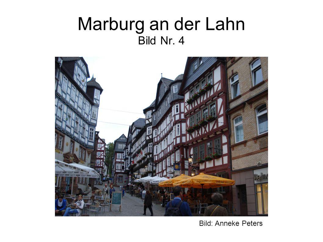 Marburg an der Lahn Bild Nr. 4 Bild: Anneke Peters