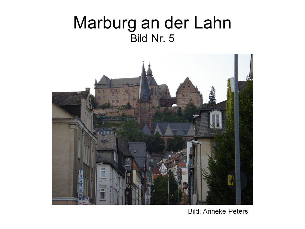 Marburg an der Lahn Bild Nr. 5 Bild: Anneke Peters