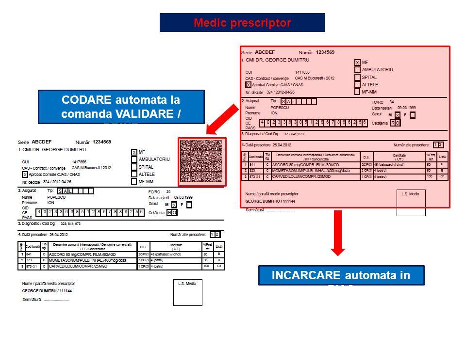 CODARE automata la comanda VALIDARE / PRINT INCARCARE automata in PIAS Medic prescriptor