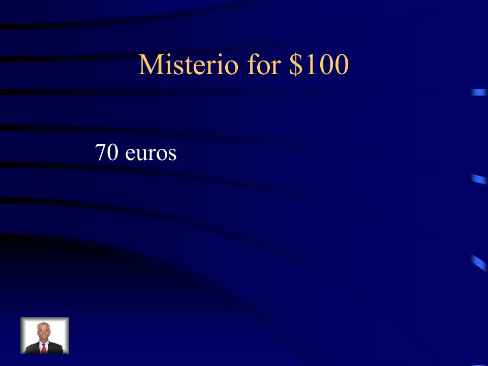 Jeopardy misterio vocabulary boot verbs e  ie Direct Object Pronouns translations Q $100 Q $200 Q $300 Q $400 Q $500 Q $100 Q $200 Q $300 Q $400 Q $500 Final Jeopardy