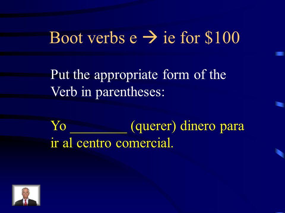 Answer - Vocabulary for $500 Tú tienes suerte. Tienes mucho dinero.