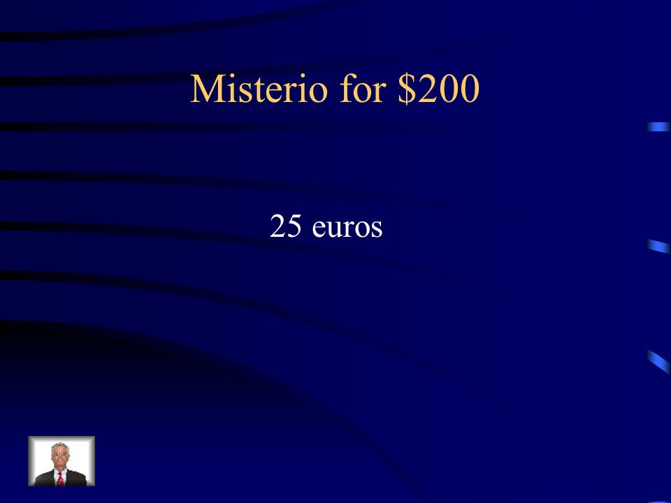 Answer - misterio for $100 Setenta euros