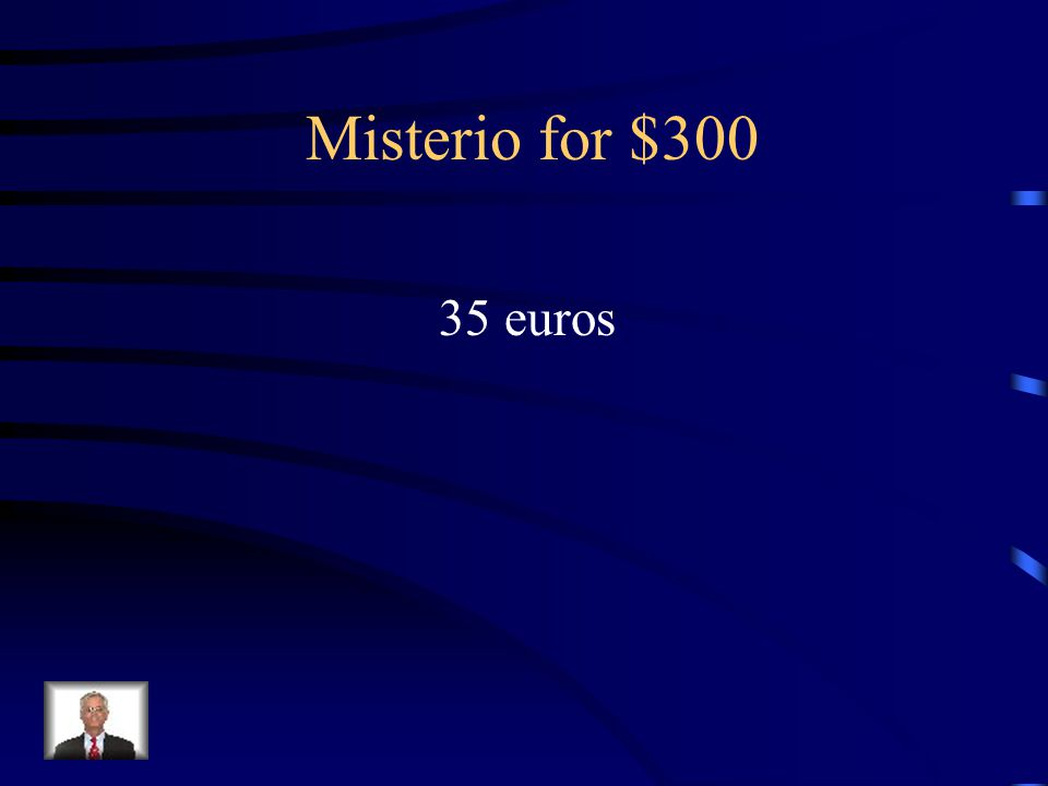 Answer - Misterio for $200 veinte y cinco euros