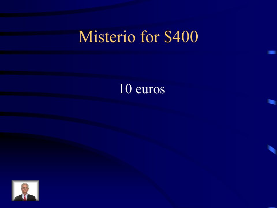 Answer - Misterio for $300 Treinta y cinco euros