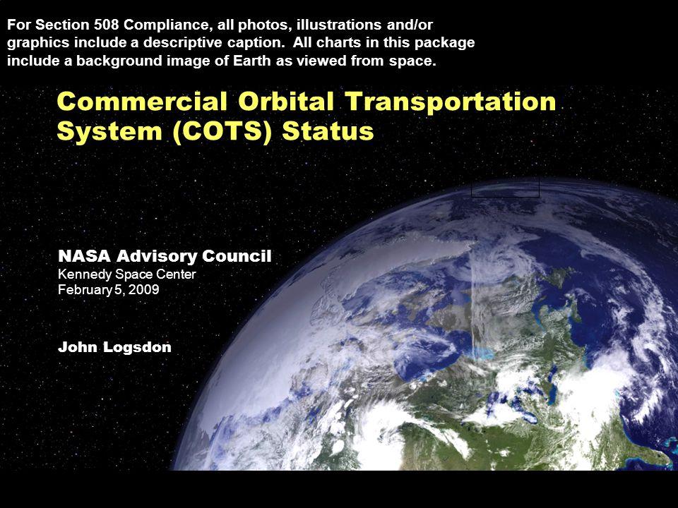 Sensitive But Unclassified – For NASA Internal Use Only NASA Advisory Council Kennedy Space Center February 5, 2009 John Logsdon NASA Advisory Council