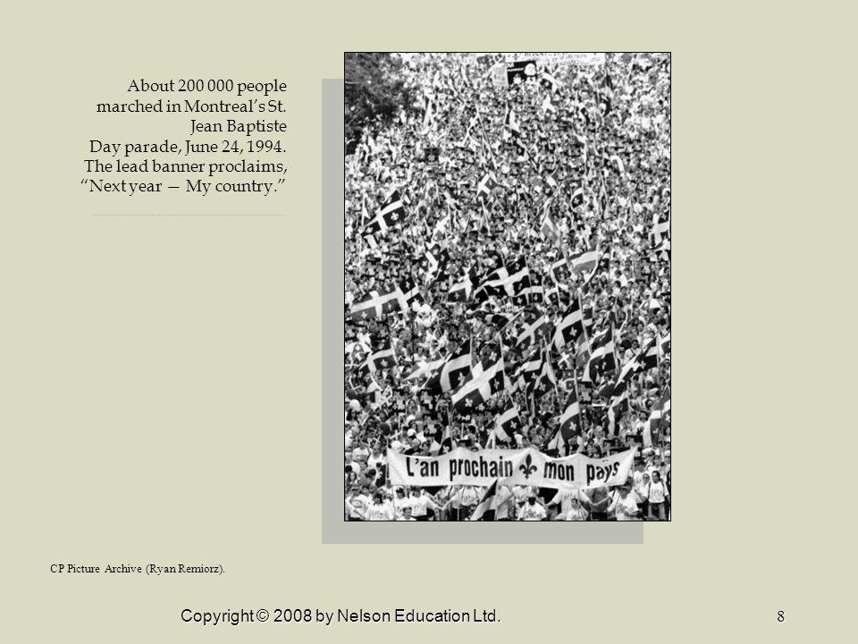 Copyright © 2008 by Nelson Education Ltd.9 1995 Quebec Referendum question.