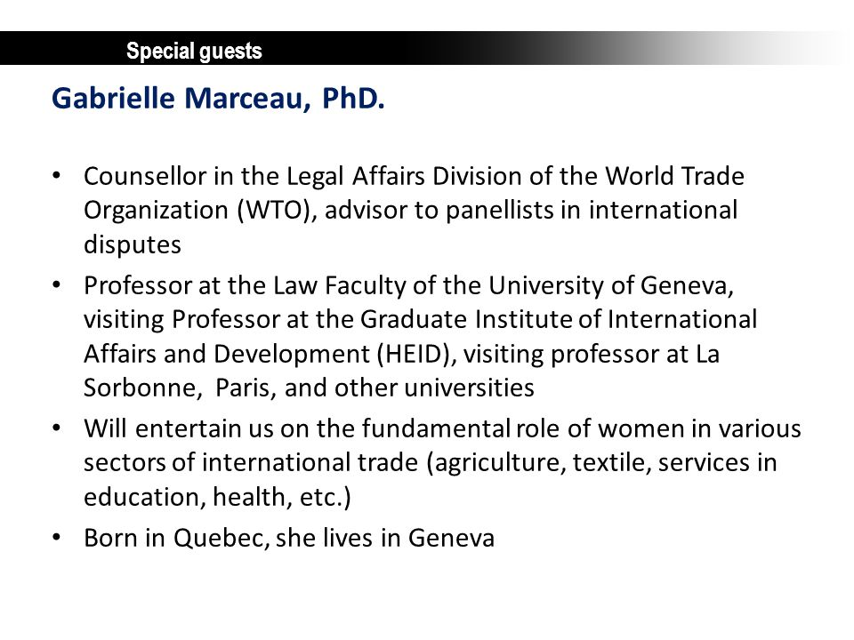 Special guests Gabrielle Marceau, PhD.