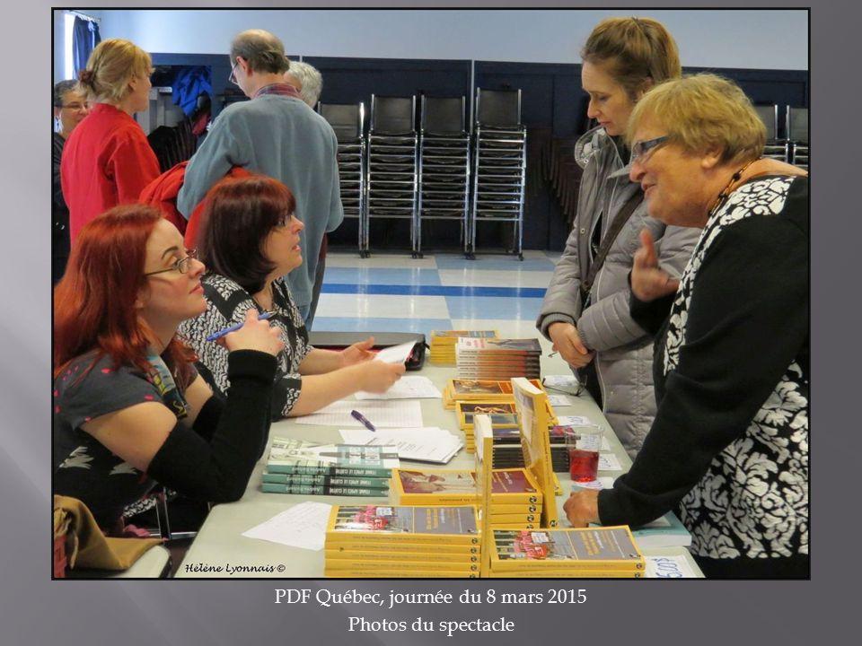 PDF Québec, journée du 8 mars 2015 Photos du spectacle