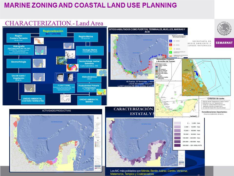 MARINE ZONING AND COASTAL LAND USE PLANNING CHARACTERIZATION.- Land Area