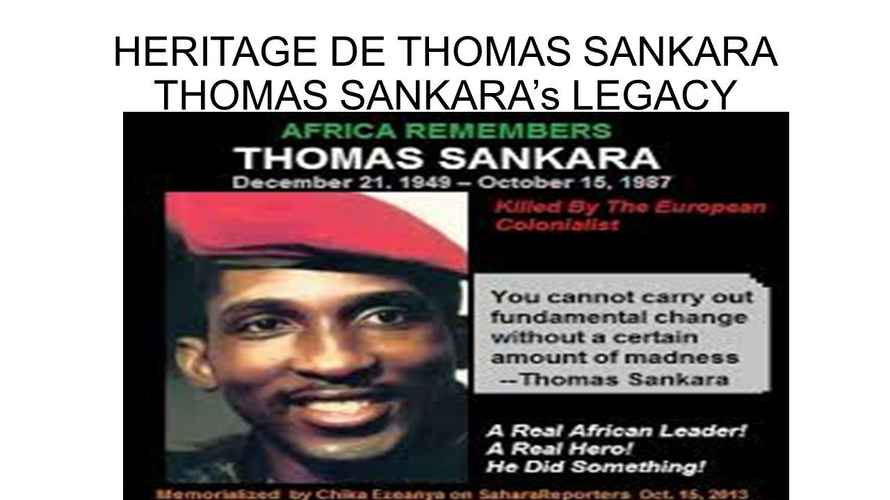 HERITAGE DE THOMAS SANKARA THOMAS SANKARA's LEGACY