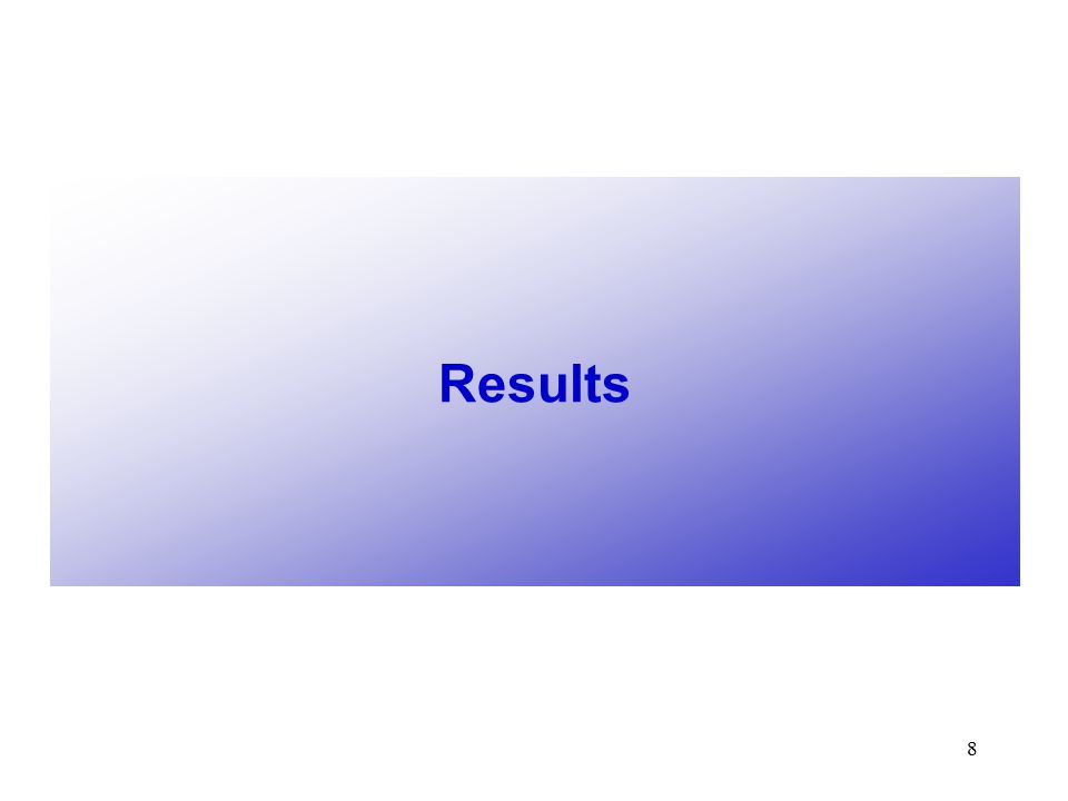 8 Results