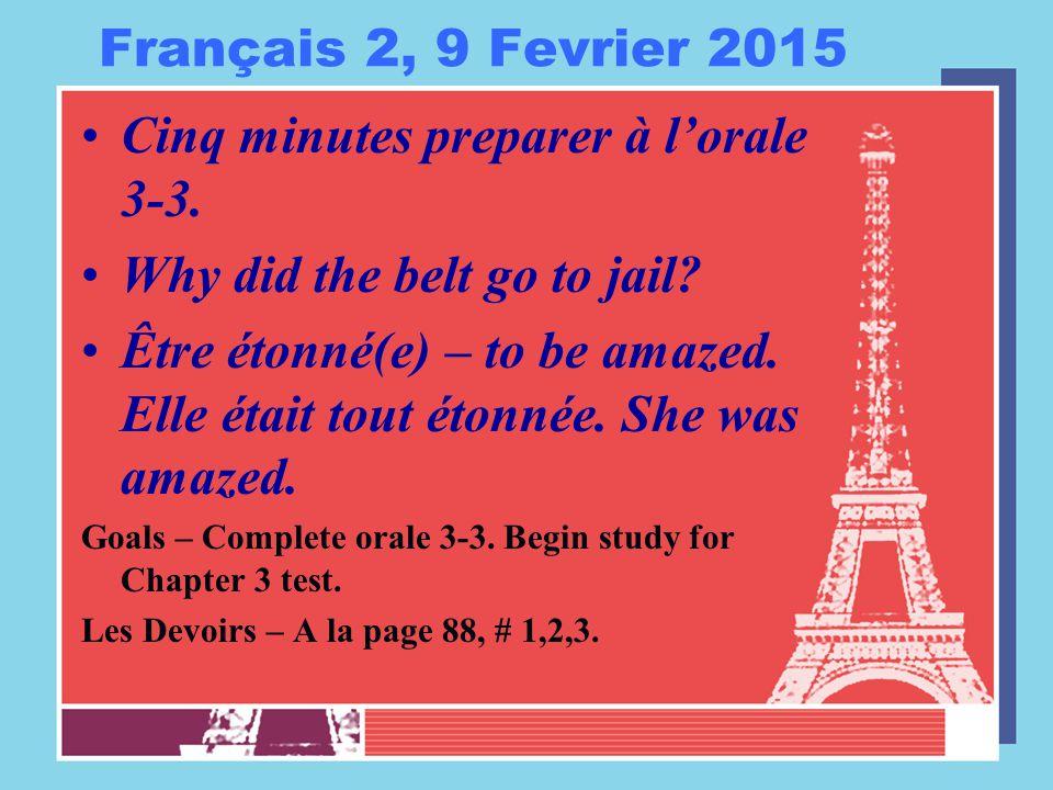 Français 2, 9 Fevrier 2015 Cinq minutes preparer à l'orale 3-3.