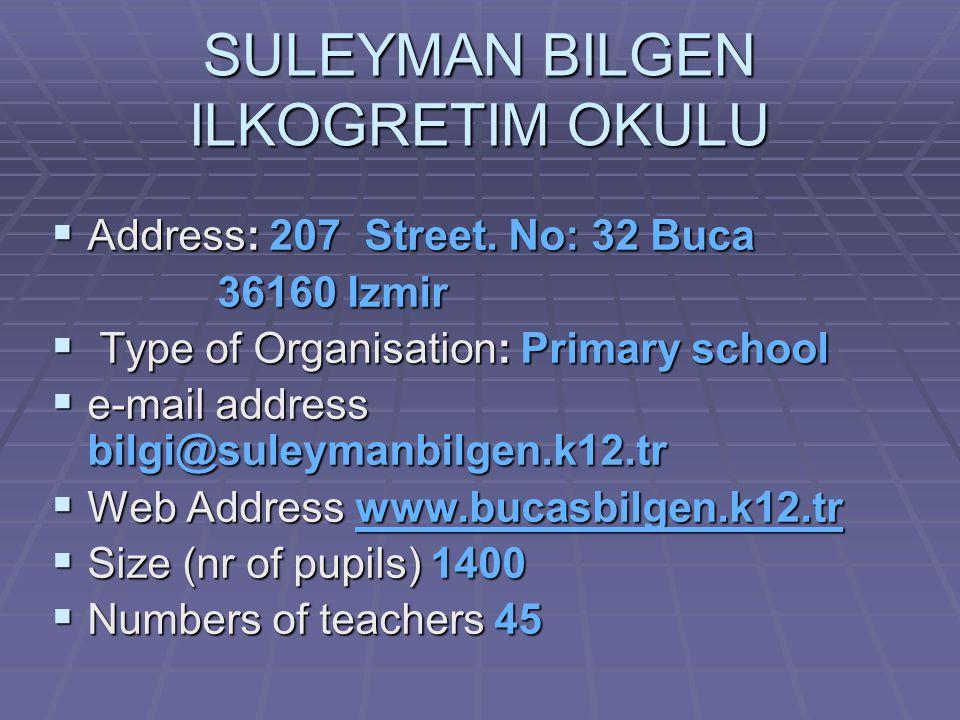 SULEYMAN BILGEN ILKOGRETIM OKULU  Address: 207 Street.