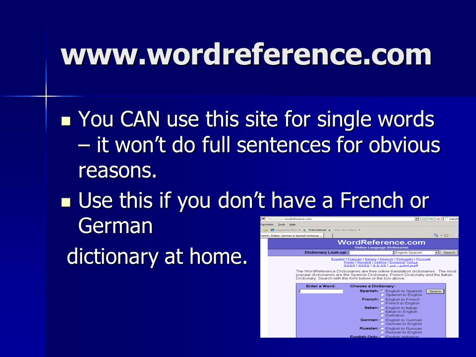 www.wordreference.com You CAN use this site for single words – it won't do full sentences for obvious reasons.