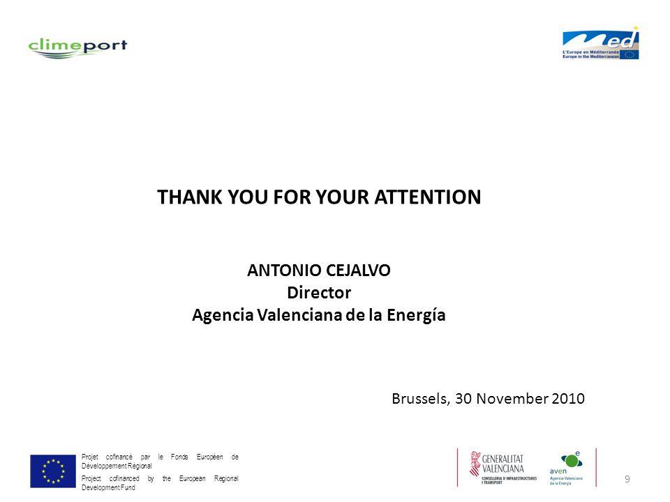 9 Projet cofinancé par le Fonds Européen de Développement Régional Project cofinanced by the European Regional Development Fund THANK YOU FOR YOUR ATT