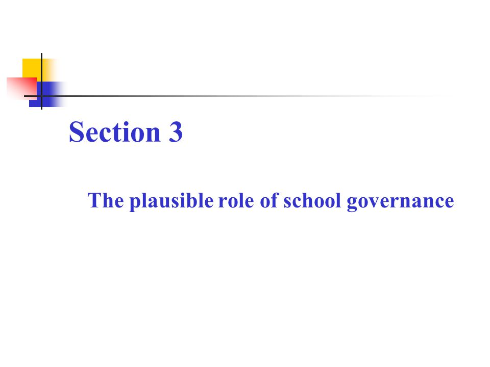 Section 3 The plausible role of school governance