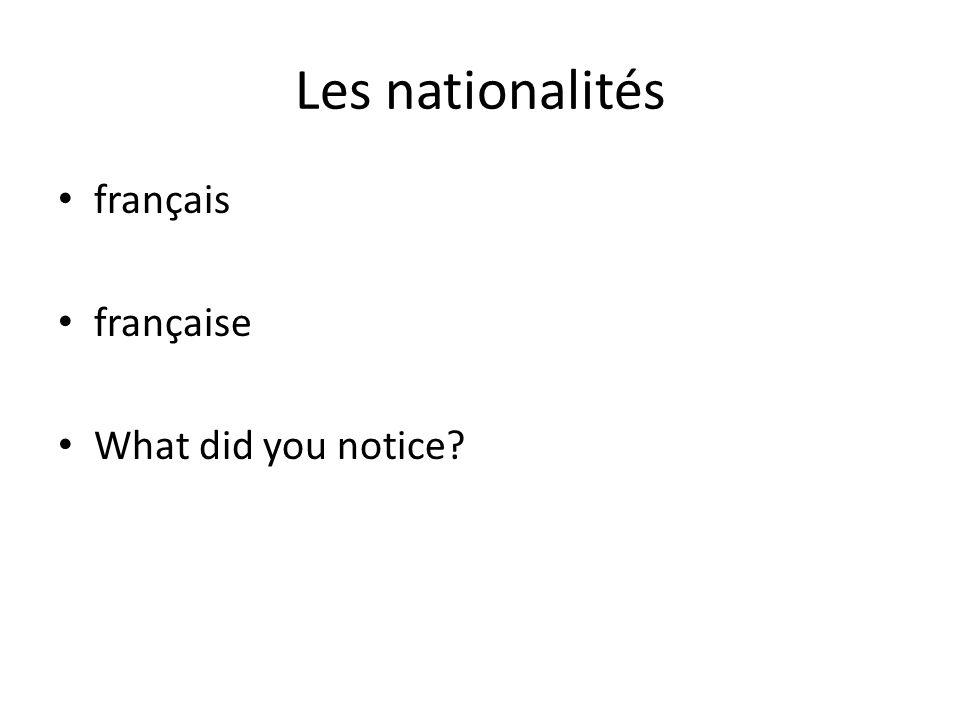 Les nationalités français française What did you notice