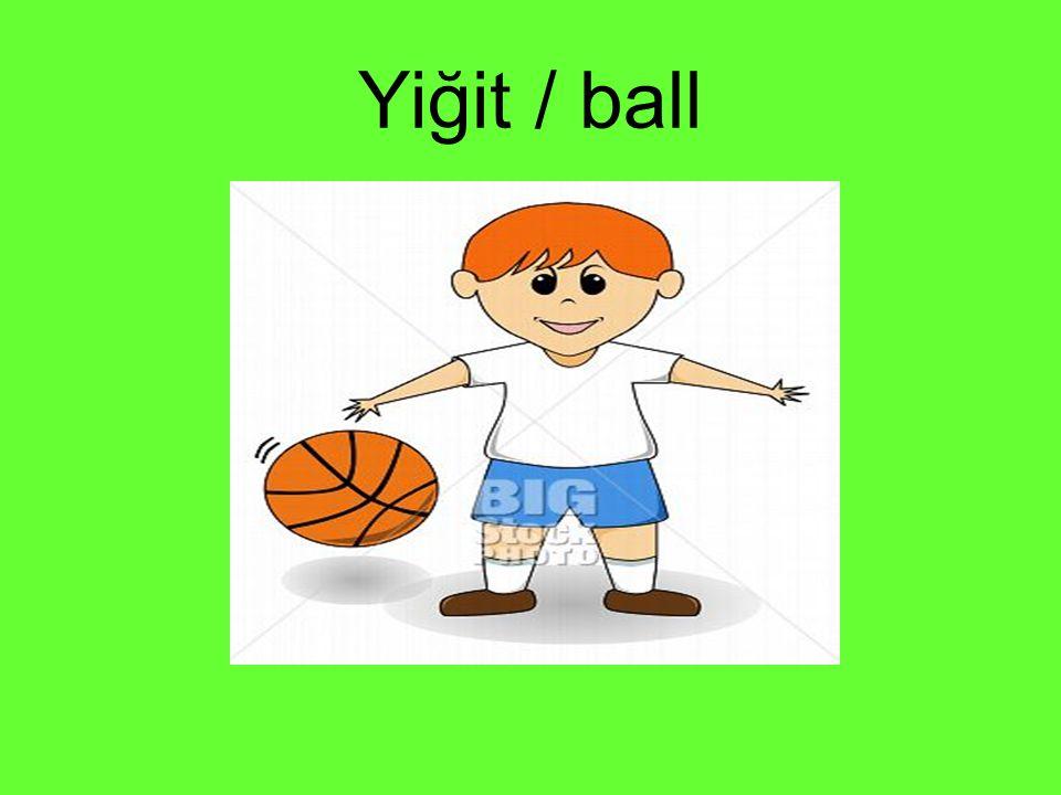 Yiğit / ball