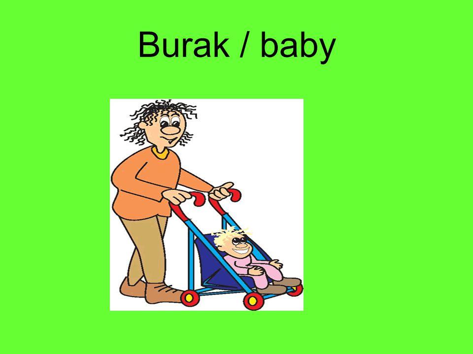 Burak / baby