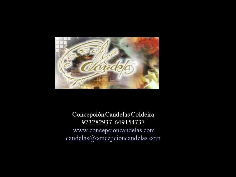 Concepción Candelas Coldeira 973282937 649154737 www.concepcioncandelas.com candelas@concepcioncandelas.com www.concepcioncandelas.com candelas@concepcioncandelas.com