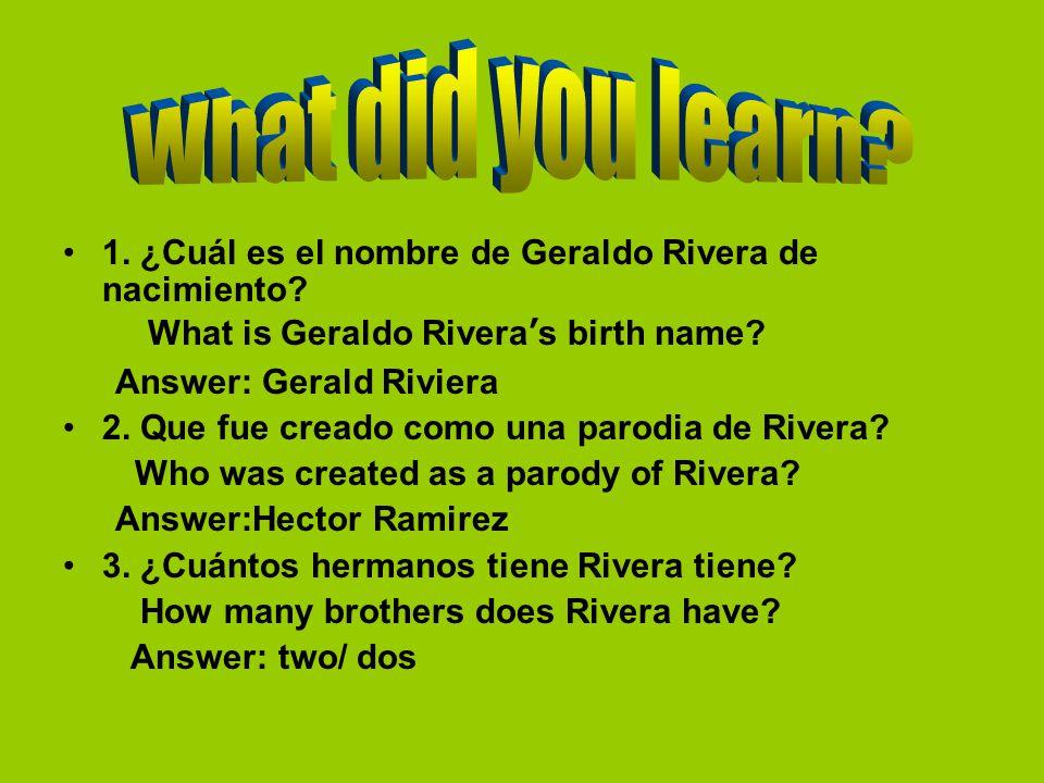 1. ¿Cuál es el nombre de Geraldo Rivera de nacimiento.