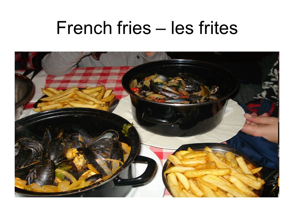 French fries – les frites